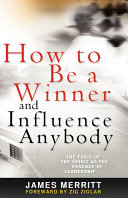 How to Be a Winner and Influence Anybody