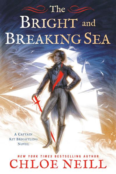 Download The Bright and Breaking Sea Book