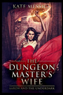 The Dungeon Master S Wife Book PDF