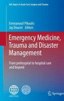 Emergency Medicine, Trauma and Disaster Management
