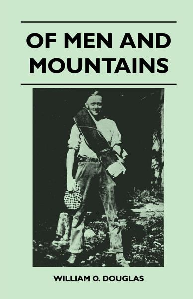 Download Of Men and Mountains Book