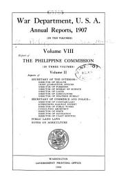 Report of the Philippine Commission to the Secretary of War: Part 2