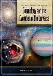 Cosmology And The Evolution Of The Universe Book PDF