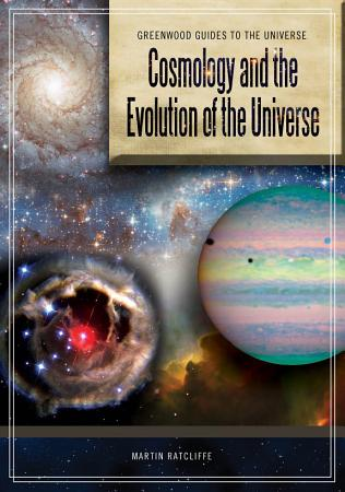 Cosmology and the Evolution of the Universe PDF