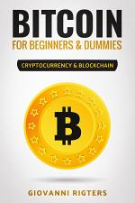 Bitcoin for Beginners & Dummies