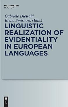 Linguistic Realization of Evidentiality in European Languages PDF
