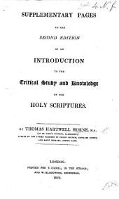 Supplementary pages to the second edition of An introduction to the critical study and knowledge of the holy Scriptures