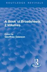 A Book of Broadsheets, 2 Volumes (Routledge Revivals)