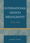 International Mission Bibliography, 1960-2000