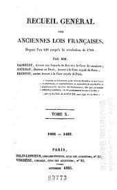 Recueil général des anciennes lois françaises, depuis l'an 420 jusqu'à la révolution de 1789: 1461-1483