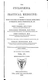 The Cyclopaedia of Practical Medicine: Comprising Treatises on the Nature and Treatment of Diseases, Materia Medica and Therapeutics, Medical Jurisprudence, Etc., Etc, Volume 4