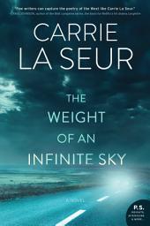 The Weight of an Infinite Sky: A Novel