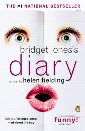 Bridget Jones's Diary: A Novel, Book 1