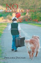 No Retaliation!