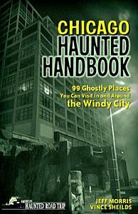 Chicago Haunted Handbook Book