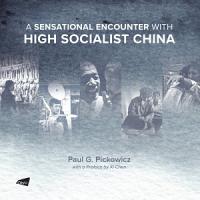 A Sensational Encounter With High Socialist China PDF
