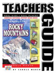 The Mystery in the Rocky Mountains Teacher s Guide PDF