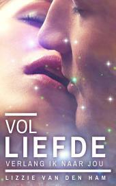 Vol liefde verlang ik naar jou: Luna-serie, #2