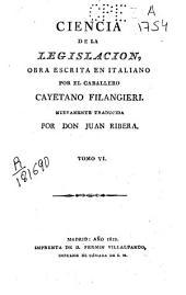 Ciencia de la legislación: Volumen 6