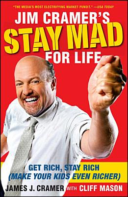 Jim Cramer s Stay Mad for Life
