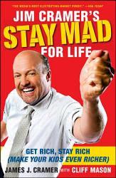 Jim Cramer S Stay Mad For Life Book PDF
