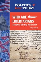 Who Are Libertarians and What Do They Believe In  PDF