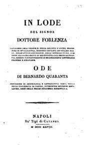 In lode del signor dottore Forlenza ... Ode di Bernardo Quaranta ..