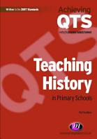 Teaching History in Primary Schools PDF