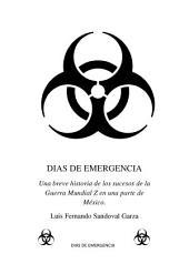 Días de emergencia: Capitulo 1
