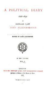 A Political Diary, 1828-1830: Volume 1