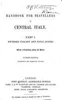 A Handbook for Travellers in Central Italy  Southern Tuscany and Papal States  4th ed   1857 PDF