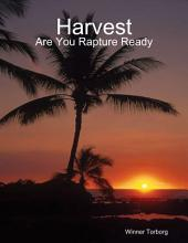 Harvest: Are You Rapture Ready
