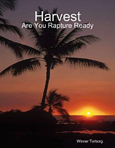 Harvest  Are You Rapture Ready Book