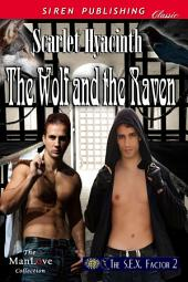 The Wolf and the Raven [The S.E.X. Factor 2]