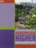 Foundations Of American Higher Education Book PDF