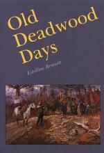 Old Deadwood Days
