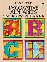 Decorative Alphabets Stained Glass Pattern Book PDF