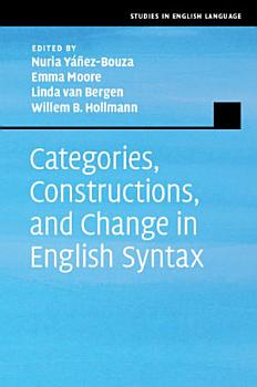 Categories  Constructions  and Change in English Syntax PDF