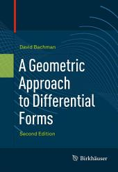 A Geometric Approach to Differential Forms: Edition 2