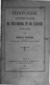 Histoire contemporaine de Strasbourg et de l'Alsace, 1860-1852