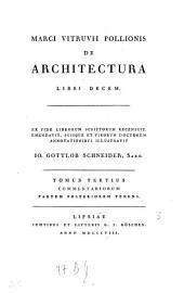 De architectura: Commentariorum partem posteriorem tenens, Volume 3