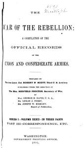 The War of the Rebellion: A Compilation of the Official Records of the Union and Confederate Armies, Volume 32, Part 3