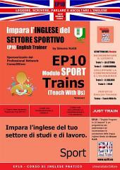 Corso di Inglese Pratico EP10 – Impara l'inglese del settore sportivo - Teach Wth Us