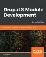 Drupal 8 Module Development PDF