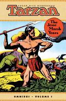 Edgar Rice Burroughs  Tarzan  The Jesse Marsh Years Omnibus PDF