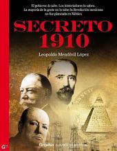 Secreto 1910 (Serie Secreto 1): Una palpitante novela de intriga que revela la existencia de un poder oscuro man