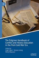 The Palgrave Handbook of Conflict and History Education in the Post-Cold War Era