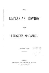 The Unitarian Review and Religious Magazine: Volume 26