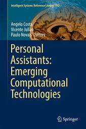 Personal Assistants: Emerging Computational Technologies