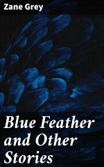 Blue Feather and Other Stories
